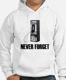 Never Forget Pay Phones Hoodie