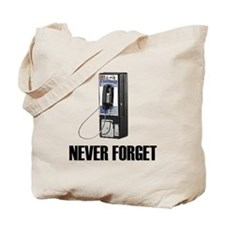 Never Forget Pay Phones Tote Bag