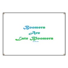 Boomers Are Late Bloomers Banner