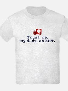 Trust Me My Dad's An EMT T-Shirt