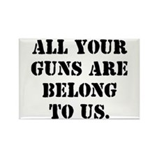 Give Us Your Guns Rectangle Magnet