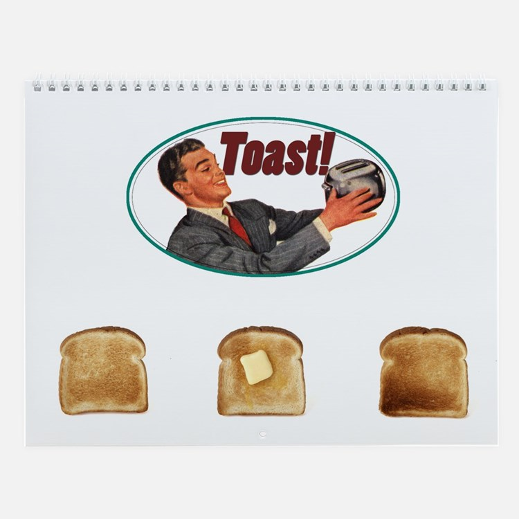 I Love Toast! Wall Calendar