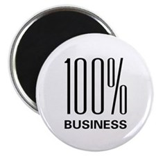 """100 Percent Business 2.25"""" Magnet (10 pack)"""