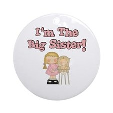 I'm The Big Sister Ornament (Round)