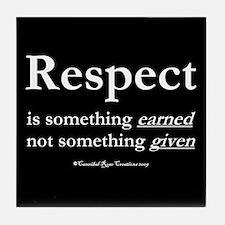 Respect 2 Tile Coaster