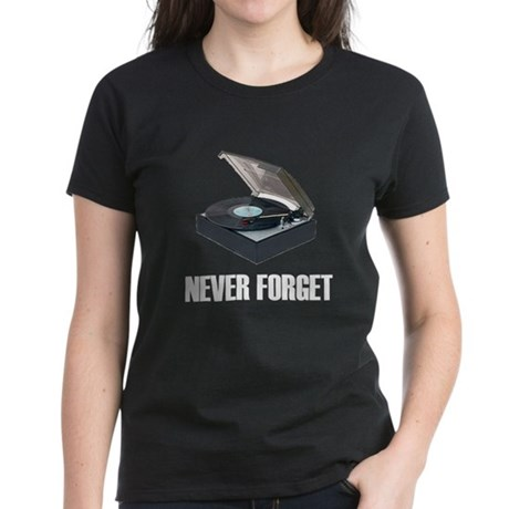 Never Forget Turntables Women's Dark T-Shirt