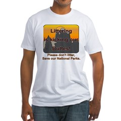 Littering kicks Buttes Shirt