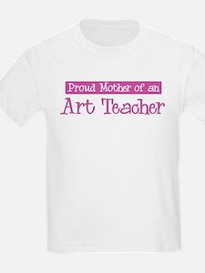 Proud Mother of Art Teacher T-Shirt