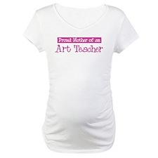 Proud Mother of Art Teacher Shirt