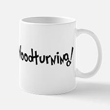 Addicted to Woodturning Mug