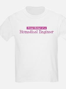 Proud Mother of Biomedical En T-Shirt