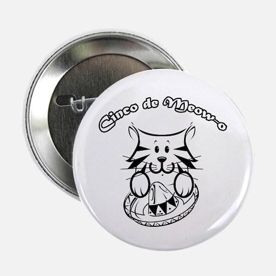 "Cinco de Meow-o 2.25"" Button (10 pack)"