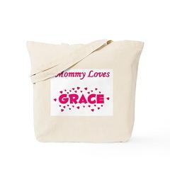 Mommy Loves Grace Tote Bag