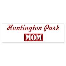 Huntington Park Mom Bumper Bumper Sticker