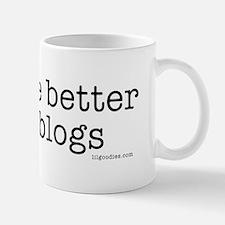 cats r better than blogs Mug
