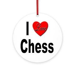 I Love Chess Ornament (Round)