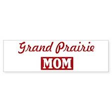 Grand Prairie Mom Bumper Bumper Stickers