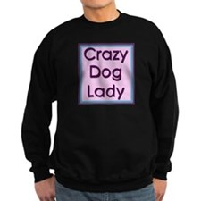 Crazy Dog Lady Sweatshirt