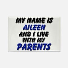 my name is aileen and I live with my parents Recta