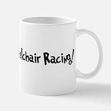 Addicted to Wheelchair Racing Mug