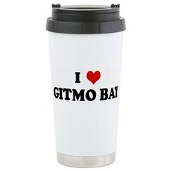 I Love GITMO BAY Stainless Steel Travel Mug