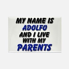 my name is adolfo and I live with my parents Recta