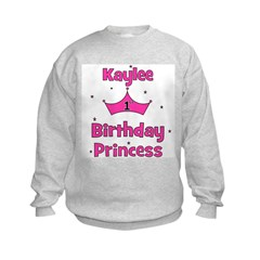 1st Birthday Princess Kaylee! Sweatshirt