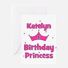 1st Birthday Princess Katelyn Greeting Card