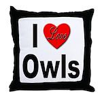 I Love Owls Throw Pillow