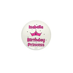 1st Birthday Princess Isabell Mini Button