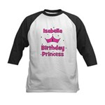1st Birthday Princess Isabell Kids Baseball Jersey