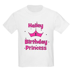 1st Birthday Princess Hailey! T-Shirt