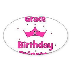 1st Birthday Princess Grace! Oval Decal