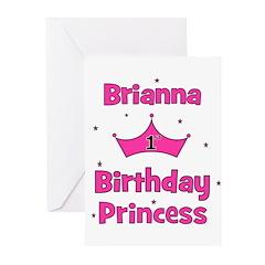 1st Birthday Princess Brianna Greeting Cards (Pk o