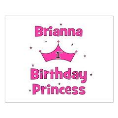 1st Birthday Princess Brianna Posters