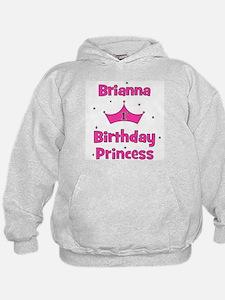 1st Birthday Princess Brianna Hoodie