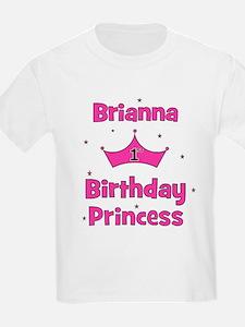 1st Birthday Princess Brianna T-Shirt