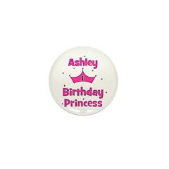 1st Birthday Princess Ashley! Mini Button