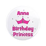 "1st Birthday Princess Anna! 3.5"" Button"