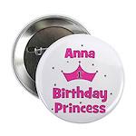 "1st Birthday Princess Anna! 2.25"" Button"