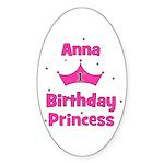 1st Birthday Princess Anna! Oval Sticker