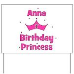 1st Birthday Princess Anna! Yard Sign