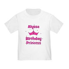 1st Birthday Princess Alyssa! Toddler T-Shi