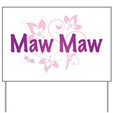 Maw Maw Yard Sign