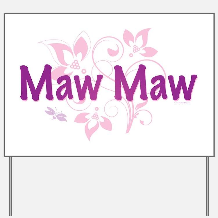 Maw Maw Yard Sign