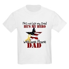 He's Not Just my Dad He's My T-Shirt
