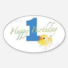 Happy 1st Ducky Birthday! Oval Decal