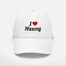 I Love Manny Baseball Baseball Cap