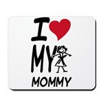 I Heart My Mommy Mousepad