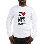 I Heart My Mommy Long Sleeve T-Shirt
